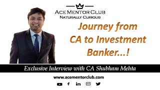 Journey from CA to Investment Banker..! Interview with CA Shubham Mehta (Chief of Staff - LoveLocal)
