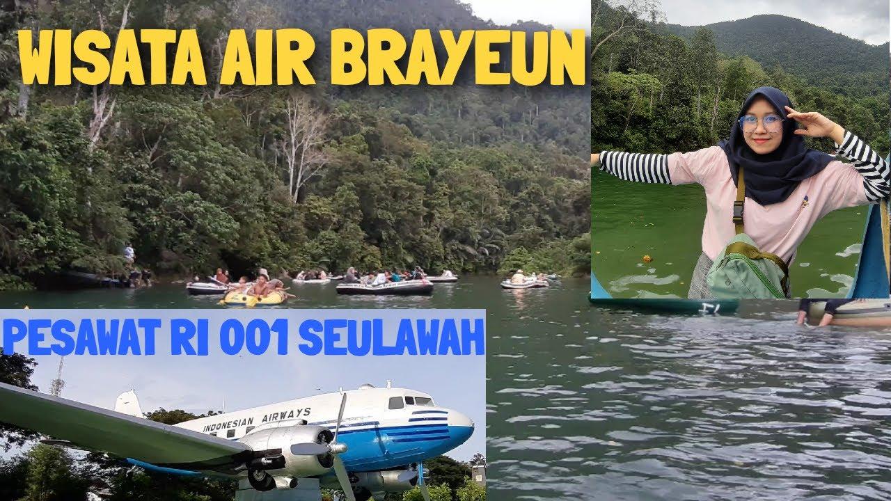 Wisata Air Di Brayeun Leupung Banda Aceh Ke Monumen Pesawat Ri 001 Seulawah Youtube
