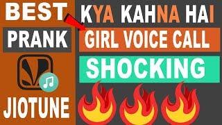 Kya Khna Hai Bolo Achha Tum Ho Girl Voice Prank Jio caller Tune | Best Prank Jio caller Tune