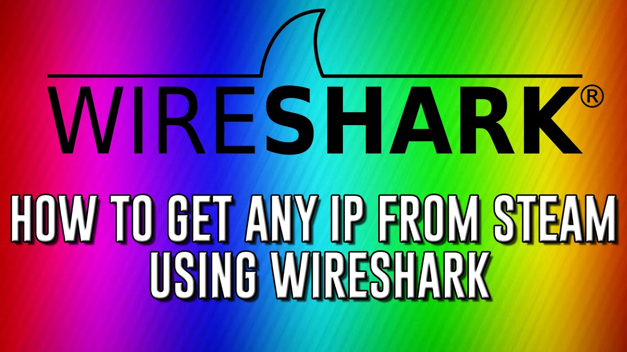 How To Get Any IP From Steam Using WireShark!