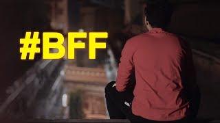 #BFF WEB SERIES PROMO