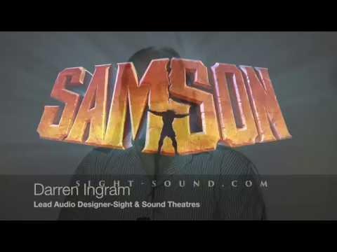 Samson-Sight & Sound-Audio Designer: Darren Ingram