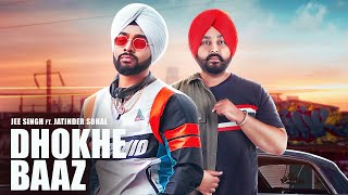 Dhokhe Baaz (Jatinder Sohal, Jee Singh) Mp3 Song Download