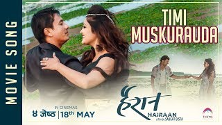 "New Nepali Movie - ""HAIRAN"" Song 