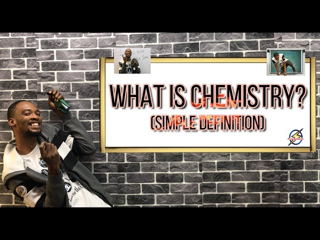 What is Chemistry? (Simple Definition)