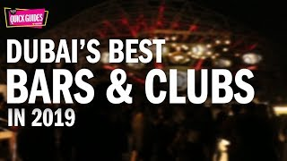 Dubai's Best Bars And Clubs In 2019
