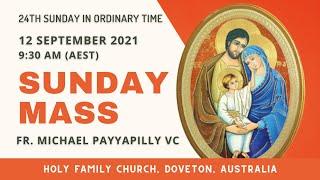 Sunday Mass   12 September 9:30 AM (AEST)   Holy Family Church, Doveton