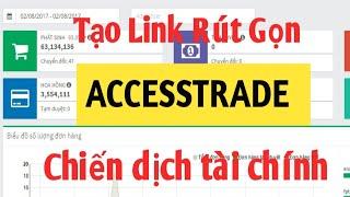 ACCESSTRADE - Chiến dịch tài chính tạo link rút gọn