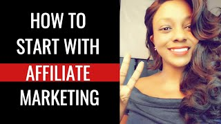 How to Start Affiliate Marketing in 2019
