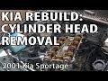 Kia Sportage Rebuild: Cylinder Head Removal