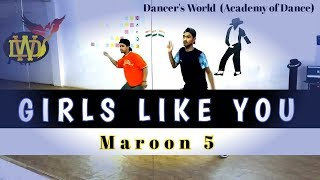 Girls Like You - Maroon 5 | Dance Choreography | Yash Kumar