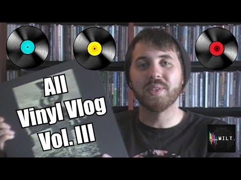 WILT Vlog: All Vinyl Vlog III