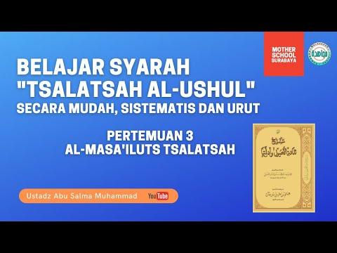BELAJAR MUDAH TSALATSATUL USHUL DENGAN BAGAN (BAG 3 : AL-M,ASA'ILUTS TSALATSAH)