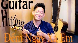 Hướng dẫn Guitar : Đếm Ngày Xa em - OnlyC ft.Lou Hoàng [Trung Đức]