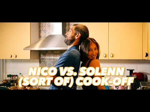 Sort of Cook Off: Nico vs Solenn!
