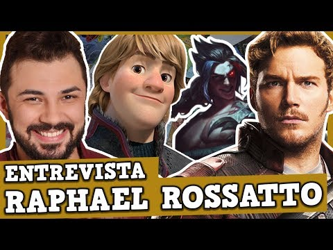 ENTREVISTA COM RAPHAEL ROSSATTO (DUBLADOR DO STAR LORD, KRISTOFF E O KHAYN)