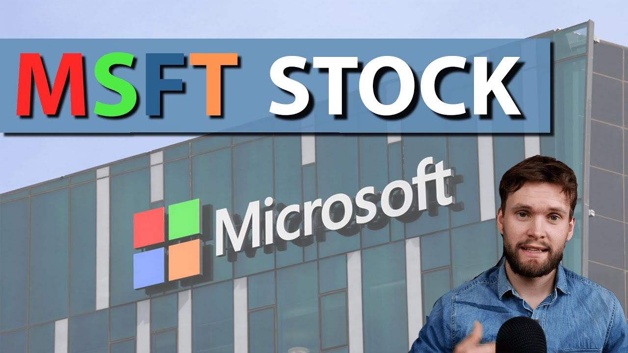 Investing in Microsoft Stock (MSFT)