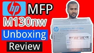 HP LaserJet Pro MFP M130nw Unboxing & Review !