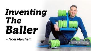 Noel Marshall - Inventing BackBaller
