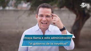 """En un nuevo video, el excandidato presidencial además calificó de """"ineptas"""" las decisiones del presidente López Obrador en relación a la pandemia, combate al robo de combustible y la falta de medicamentos oncológicos"""