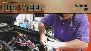 RIG WEEK: Wiring Up ► All 4 Adventure TV