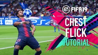 FIFA 19 | CHEST FLICK Tutorial [PS4/XBOX ONE]