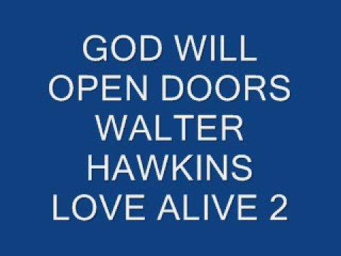 GOD WILL OPEN DOORS