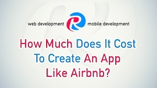Apps like Airbnb: How much does it cost to create?