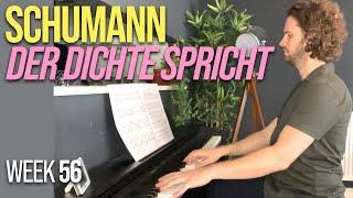 Schumann - Der Dichte spricht, Kinderszenen   Month 13   Adult Piano Progress