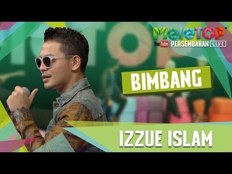 Bimbang - Izzue Islam - Persembahan LIVE - MeleTOP Episod 239 [30.5.2017]