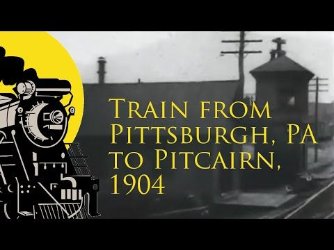 Old train trip from Pittsburgh PA to Pitcairn (1904)