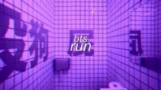 bts - run but you're in a bathroom at a party!