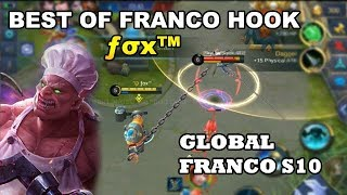 BEST OF FRANCO HOOK BY FOXMOBA | Mobile Legends Indonesia