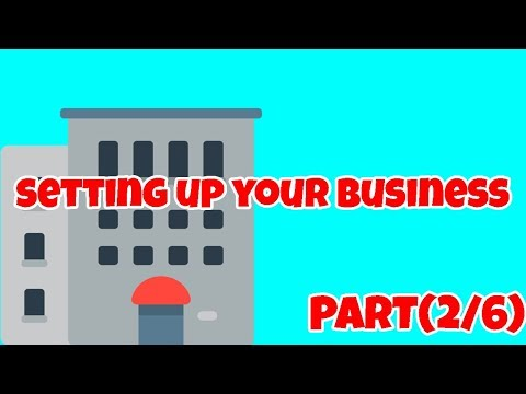Real Estate Investing Series - Setting Up Your Business (Part 2/6)