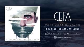 Cefa - O Fantástico Azul Ao Longe (Full Album)