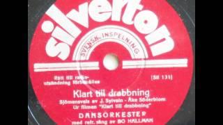 Klart till drabbning, Sjömansvals - Dansorkester Bo Hallman 1936