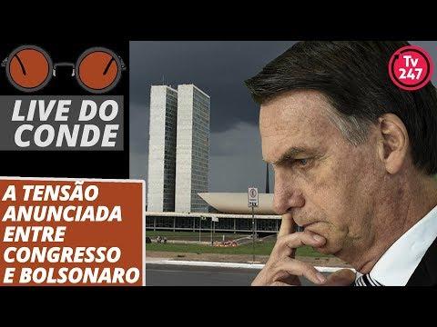 Live do Conde: A tensão anunciada entre Congresso e Bolsonaro