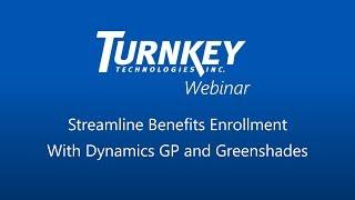 Streamline Benefits Enrollment with Dynamics GP and Greenshades