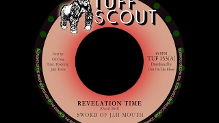 Sword Of Jah Mouth - Revelation Time (Tuff Scout TUF 153)