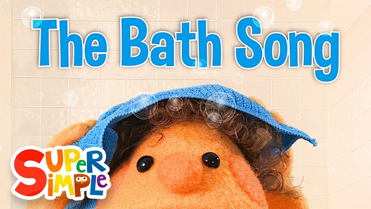 The Bath Song | Original Kids Song | Super Simple Songs ...