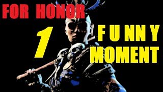【For Honor】Funny Moment EP1