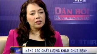 SukienThoisu: Dân hỏi Bộ trưởng trả lời - Bộ trưởng Bộ Y tế Nguyễn Thị Kim Tiến