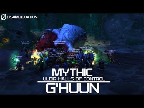 Disambiguation - Mythic Uldir - G'huun (lost footage)