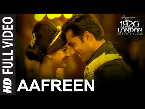 Aafreen Full  Song  1920 LONDON  Sharman Joshi, Meera Chopra, Vishal Karwal  TSeries