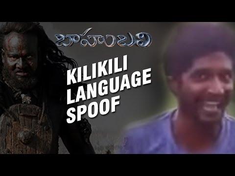 Bahubali Kalakeya Kilikili Language Spoof || TollywoodOne