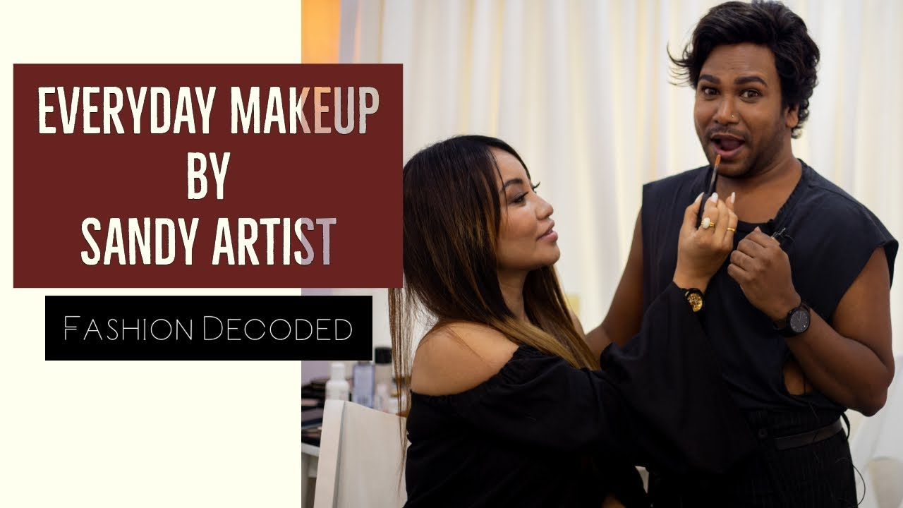 Fashion Decoded Sandy Makeup Artist