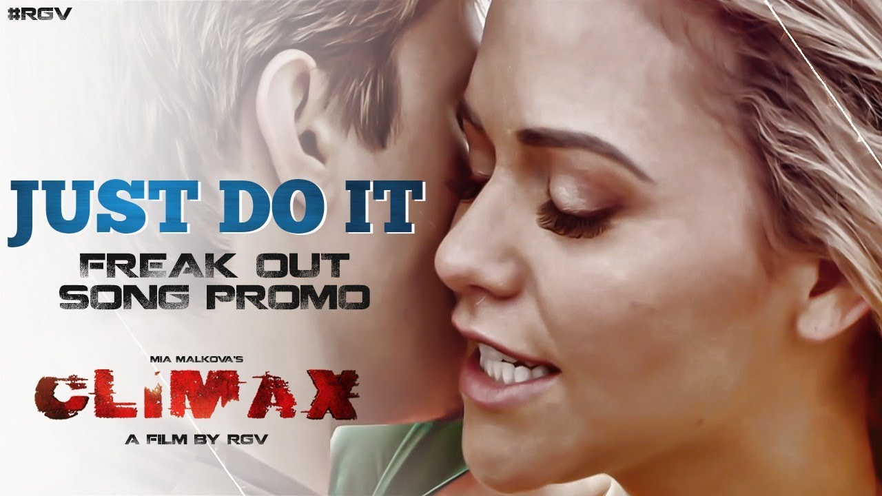 Just Do It Freak Out Video Song Promo | Climax Movie | Mia Malkova | Ram Gopal Varma