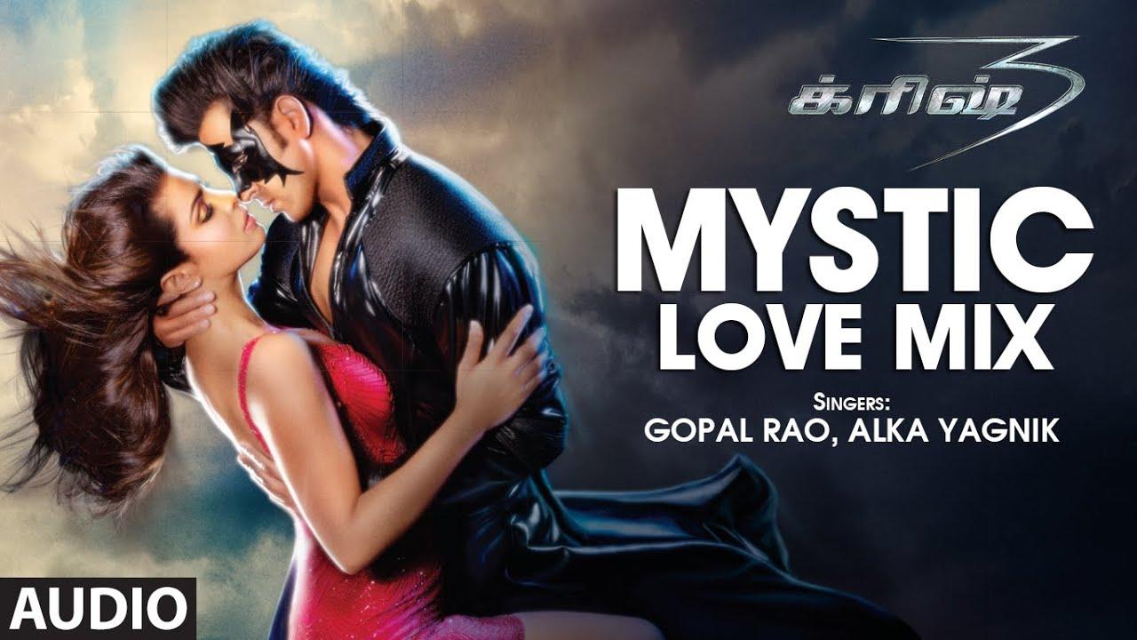 Mystic Love Mix Audio Song   Tamil Krrish Film   Hrithik Roshan, Priyanka Chopra   Rajesh Roshan