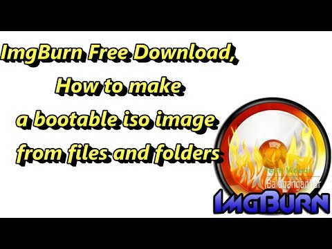 ImgBurn Free Download, How to make a bootable iso image from files and  folders