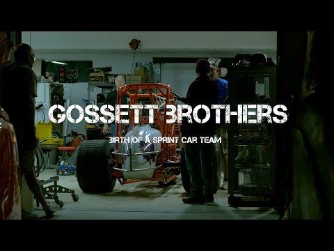Gossett Brothers - Birth Of A Sprint Car Team (Short Film)